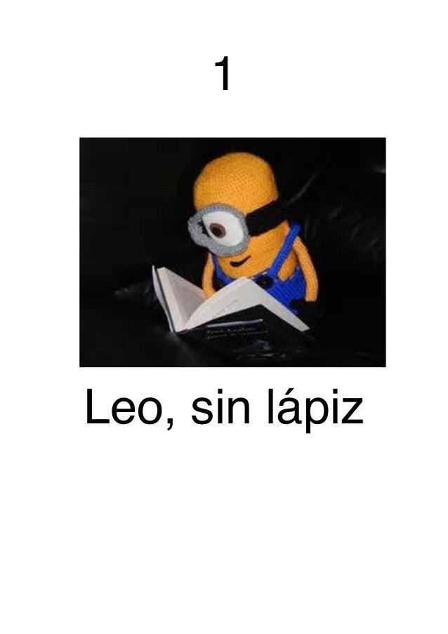 1 Leo, sin lápiz