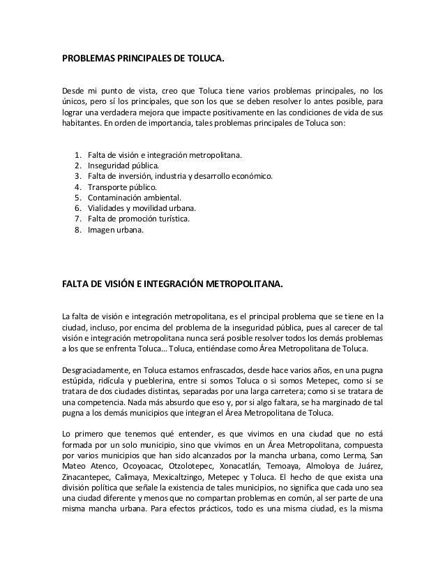 PROBLEMAS PRINCIPALES DE TOLUCA.Desde mi punto de vista, creo que Toluca tiene varios problemas principales, no losúnicos,...