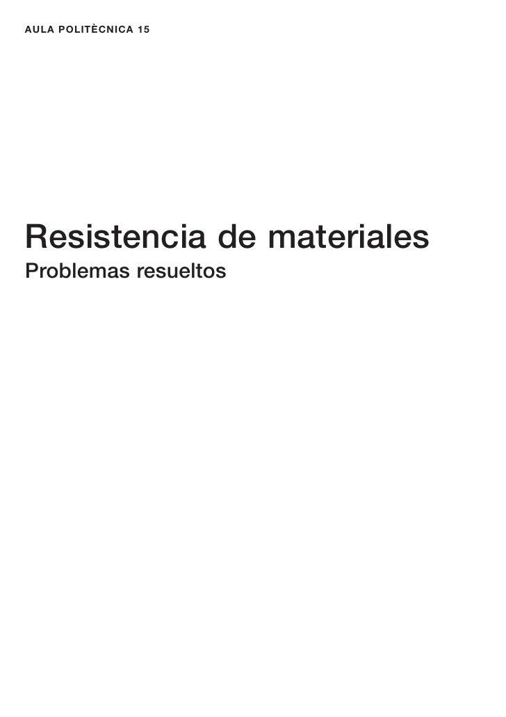 AULA POLITÈCNICA 15Resistencia de materialesProblemas resueltos