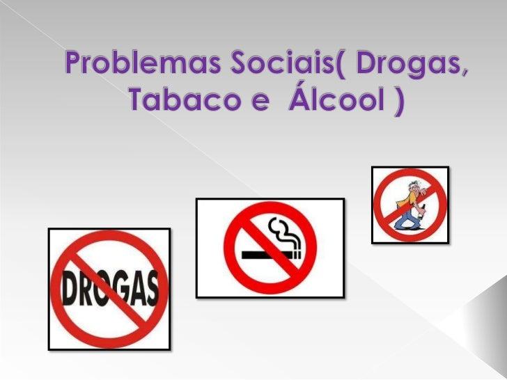    As drogas são substâncias químicas que provocam    alterações no nosso sistema nervoso.                               ...