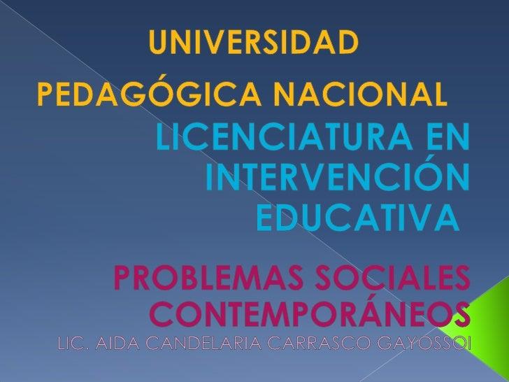 UNIVERSIDAD PEDAGÓGICA NACIONALLICENCIATURA EN INTERVENCIÓN EDUCATIVAUNIVERSIDAD PEDAGÓGICA NACIONALLICENCIAT...