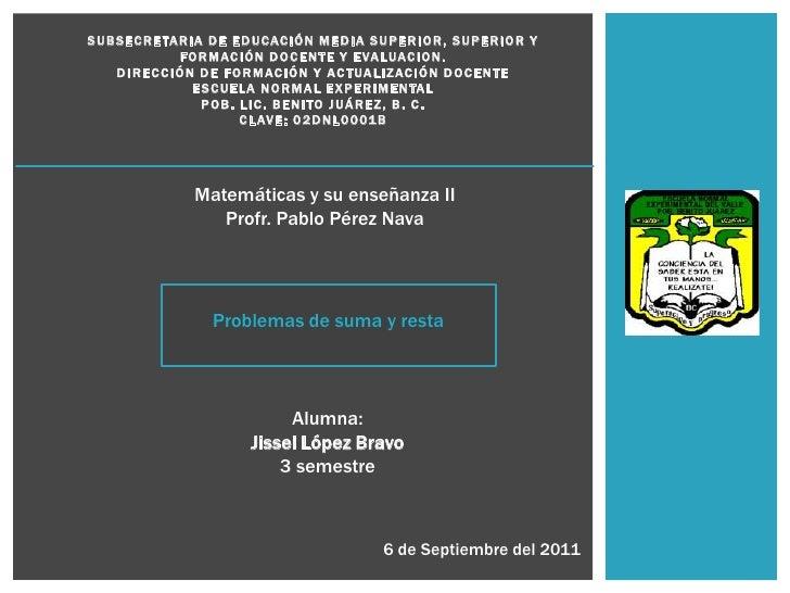 SUBSECRETARIA DE EDUCACIÓN MEDIA SUPERIOR, SUPERIOR Y FORMACIÓN DOCENTE Y EVALUACION.DIRECCIÓN DE FORMACIÓN Y ACTUALIZACIÓ...