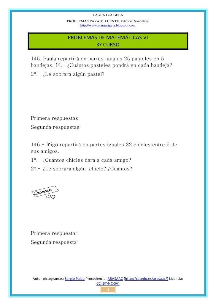 LAGUNTZA GELA                    PROBLEMAS PARA 3º. FUENTE. Editorial Santillana                          http://www.marga...