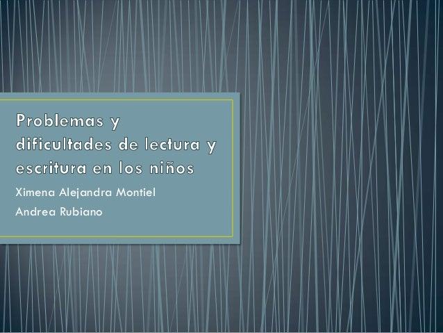 Ximena Alejandra MontielAndrea Rubiano