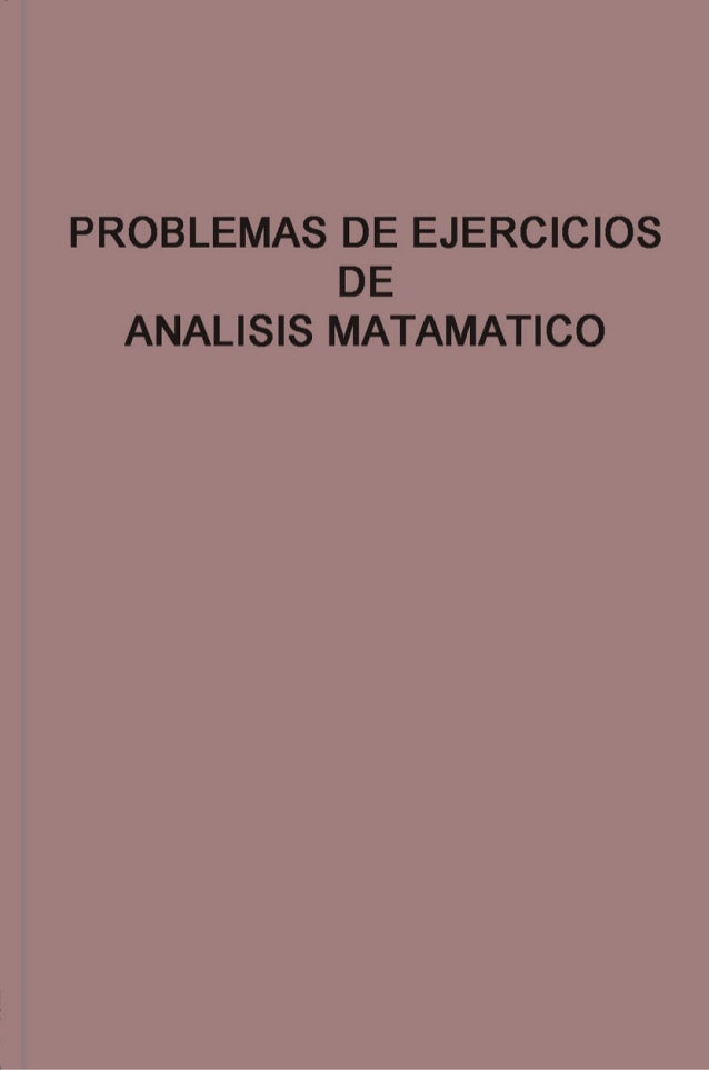 Problemas y ejercicios de analisis matematico   demidovich - ed. mir