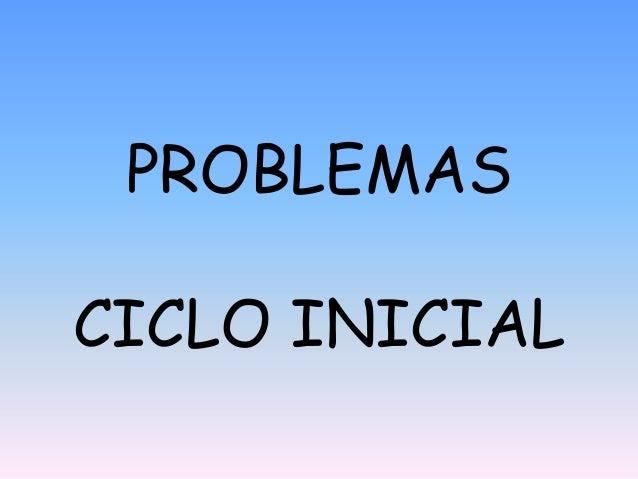 PROBLEMASCICLO INICIAL