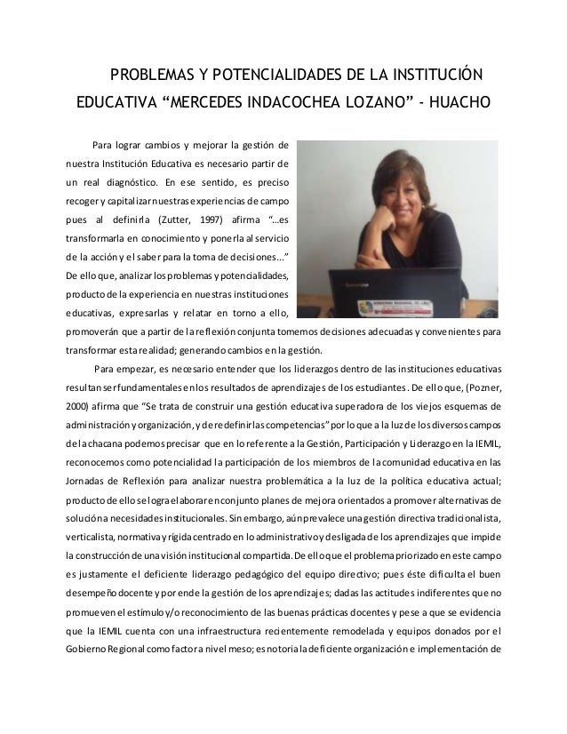 """PROBLEMAS Y POTENCIALIDADES DE LA INSTITUCIÓN EDUCATIVA """"MERCEDES INDACOCHEA LOZANO"""" - HUACHO Para lograr cambios y mejora..."""