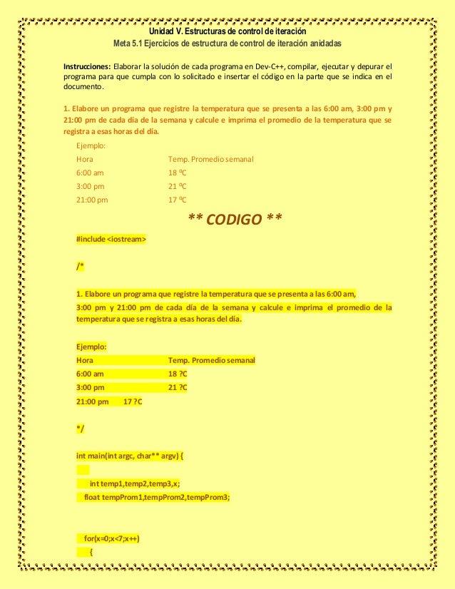 Unidad V. Estructuras de control de iteración Meta 5.1 Ejercicios de estructura de control de iteración anidadas Instrucci...