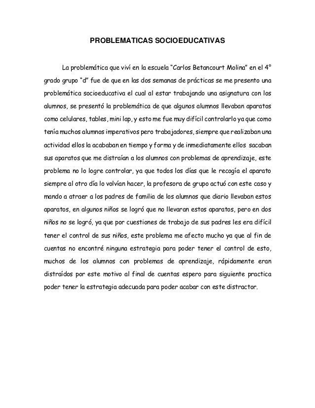 """PROBLEMATICAS SOCIOEDUCATIVAS La problemática que viví en la escuela """"Carlos Betancourt Molina"""" en el 4° grado grupo """"d"""" f..."""