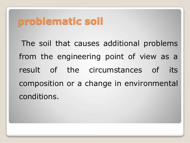Problematic soil Slide 3