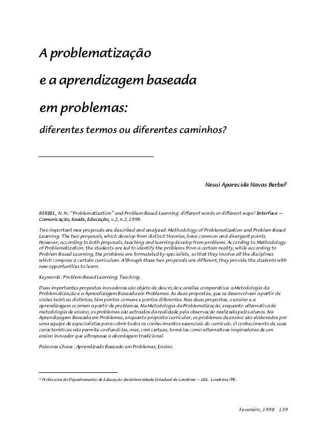 Fevereiro, 1998 139 1 Professora do Departamento de Educação da Universidade Estadual de Londrina — UEL. Londrina /PR. A p...