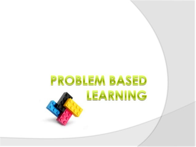 So… What is Problem Based Learning? Problem-based learning (PBL) is a student-centered pedagogy in which students learn ab...