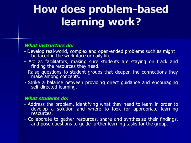 problem based learning in teaching writing Teaching principles teaching is a complex,  assessing the effectiveness of using multi-media for case-based learning  solve a teaching problem.