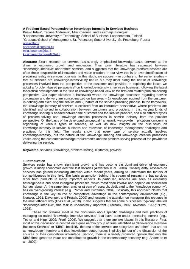 A Problem-Based Perspective on Knowledge-Intensity in Services Business Paavo Ritala1 , Tatiana Andreeva2 , Miia Kosonen1 ...