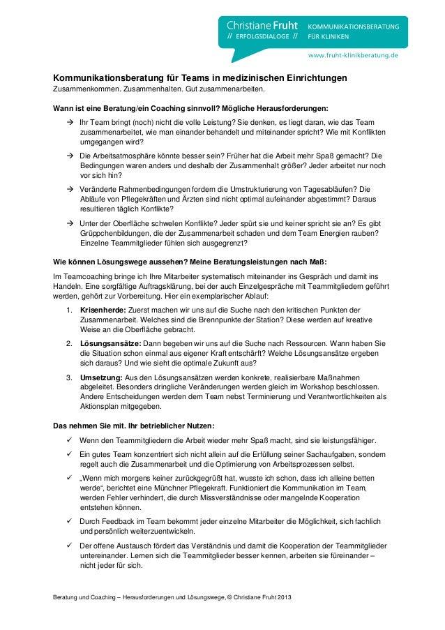 Beratung und Coaching – Herausforderungen und Lösungswege, © Christiane Fruht 2013 Kommunikationsberatung für Teams in med...