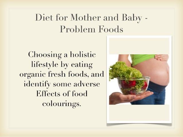 Diet for l⁄l(i›t, hel' and Baby -  P rc›bleIn Foo ds  Choosing a holistic lifestyle by eating organic fresh f(_›ods,  and ...