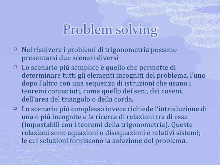 Problemi di trigonometria for Seni diversi