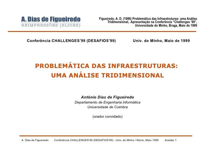 Figueiredo, A. D. (1999) Problemática das Infraestruturas: uma Análise                                                    ...