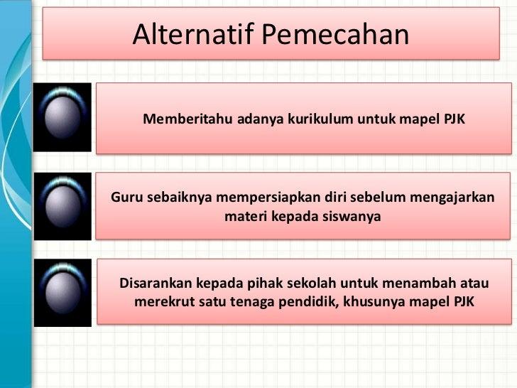 Alternatif PemecahanMemberitahu dan berbagi dengan guru yang bersangkutan   tentang adanya kurikulum mapel bahasa inggris ...