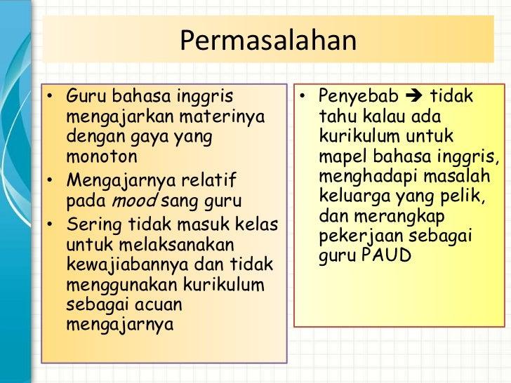 Permasalahan   Berdasarkan hasil observasi yang telah    dilakukan di kelas IV SDN Jatimulyo 5    Malang, terdapat salah ...