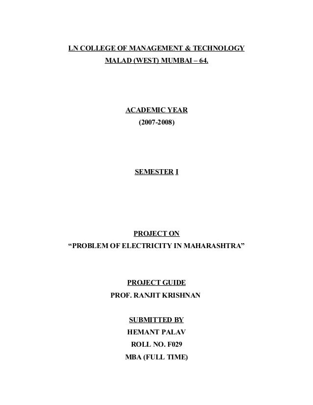"LN COLLEGE OF MANAGEMENT & TECHNOLOGY MALAD (WEST) MUMBAI – 64. ACADEMIC YEAR (2007-2008) SEMESTER I PROJECT ON ""PROBLEM O..."