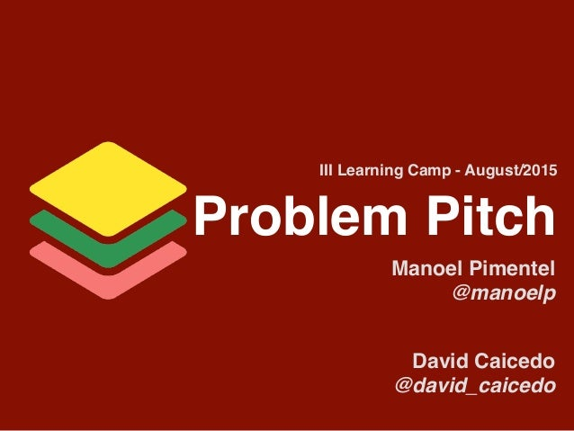 Problem Pitch Manoel Pimentel
