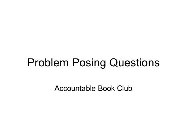 Problem Posing Questions Accountable Book Club