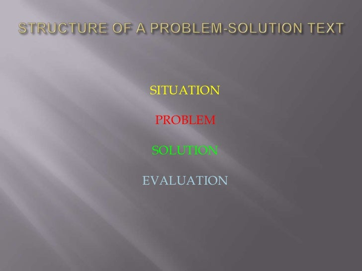 SITUATION PROBLEM SOLUTIONEVALUATION