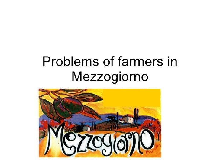 Problems of farmers in Mezzogiorno