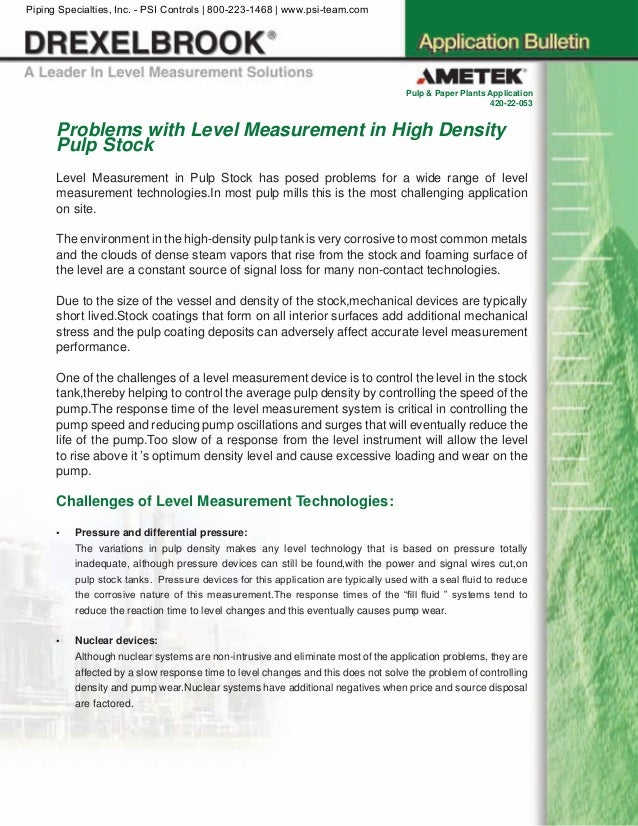 Problems with Level Measurement in High Density Pulp Stock Level Measurement in Pulp Stock has posed problems for a wide r...
