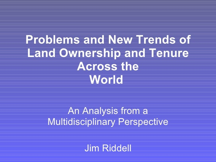 Problems and New Trends of Land Ownership and Tenure Across the World   An Analysis from a Multidisciplinary Perspective J...