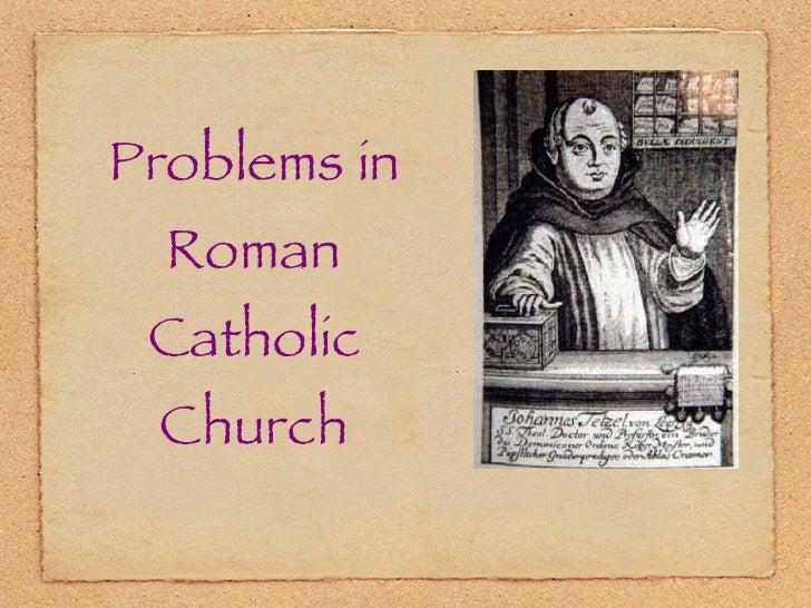 Problems in Roman Catholic Church