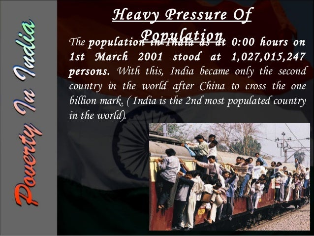 Current Population of India in 2012is around1,220,200,000 (1.21billion) people. Currently, Indiais second largest country ...