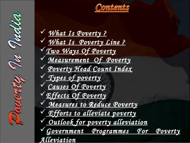 What Is Poverty ?Poverty is about not having enough money tomeet basic needs including food, clothing andshelter. However...