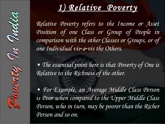 Measurement Of Poverty• EXPENDITURE             • INCOME  METHOD                    METHOD• Under      this  the    • This...