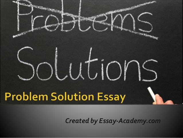 Essays On Business Ethics Problem Solution Essay Created By Essayacademycom  Example Of Thesis Statement In An Essay also Cause And Effect Essay Papers Problem Solution Essay Essay On Science