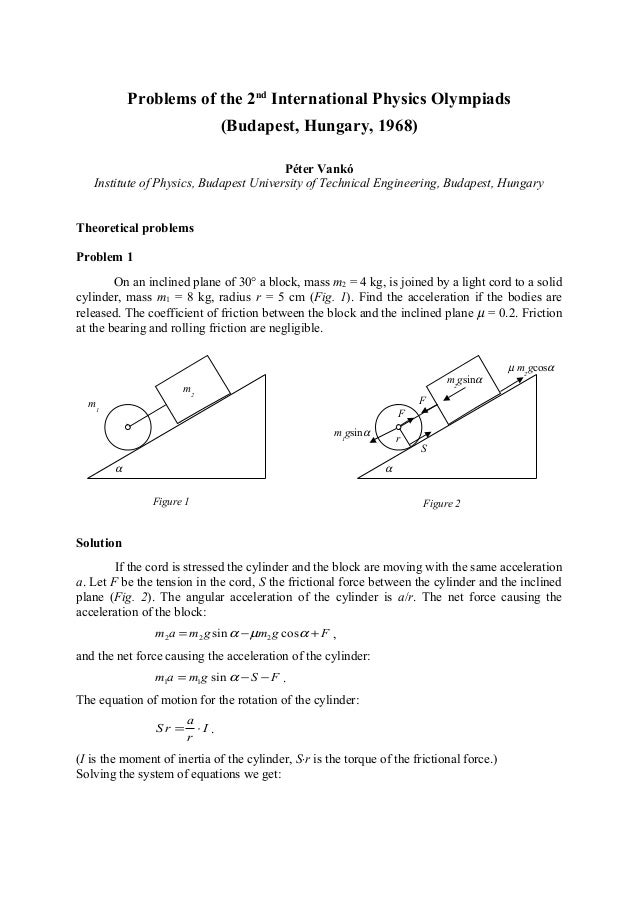 Problems of the 2nd International Physics Olympiads (Budapest, Hungary, 1968) Péter Vankó Institute of Physics, Budapest U...