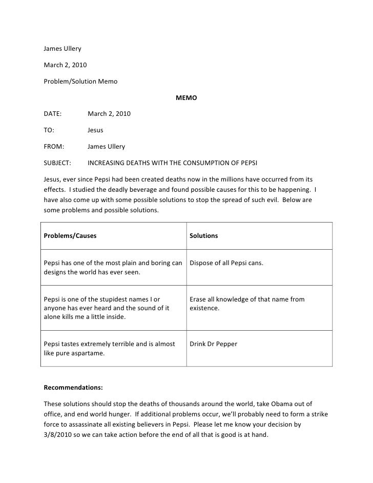 James UlleryMarch 2, 2010Problem/Solution Memo                                                MEMODATE:           March 2,...