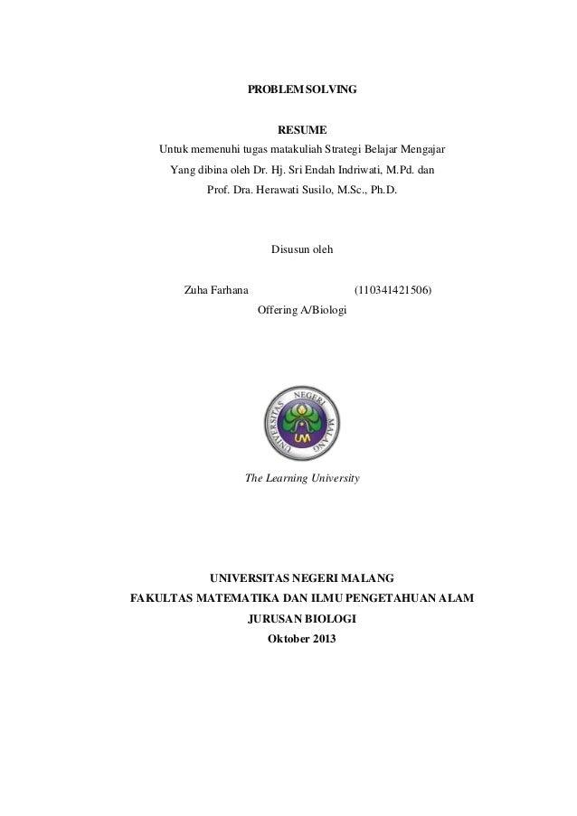 PROBLEM SOLVING  RESUME Untuk memenuhi tugas matakuliah Strategi Belajar Mengajar Yang dibina oleh Dr. Hj. Sri Endah Indri...