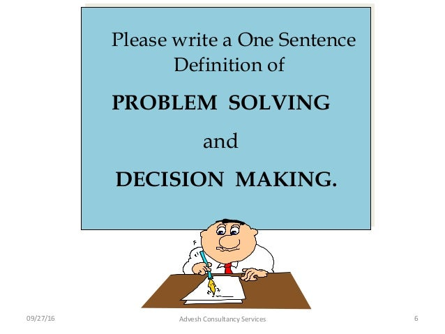 Problem solving and decision making copy