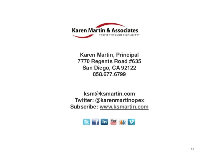 ForFurtherQuestions   Karen Martin, Principal  7770 Regents Road #635    San Diego, CA 92122       858.677.6799    ksm@k...