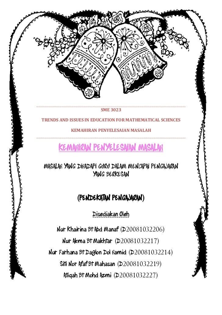 SME 3023TRENDS AND ISSUES IN EDUCATION FOR MATHEMATICAL SCIENCES           KEMAHIRAN PENYELESAIAN MASALAH      KEMAHIRAN P...
