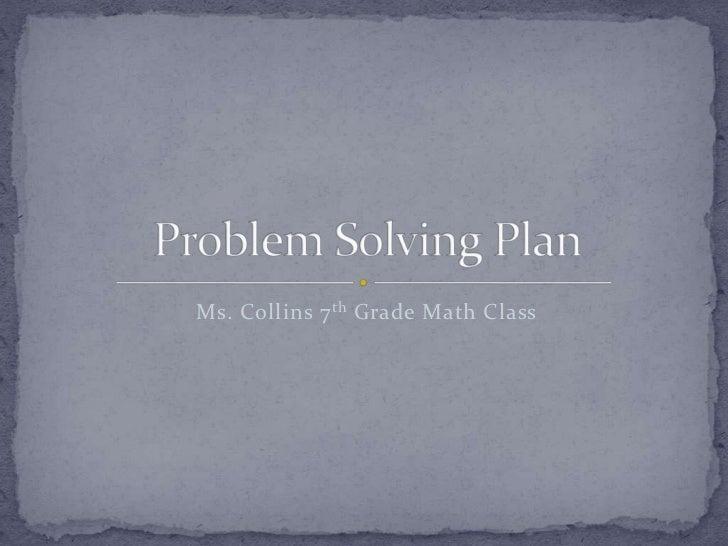 Ms. Collins 7 th Grade Math Class