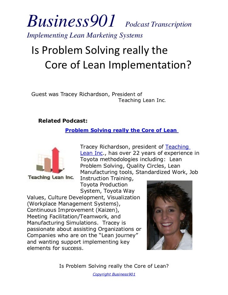 Business901                   Podcast TranscriptionImplementing Lean Marketing Systems Is Problem Solving really the    Co...