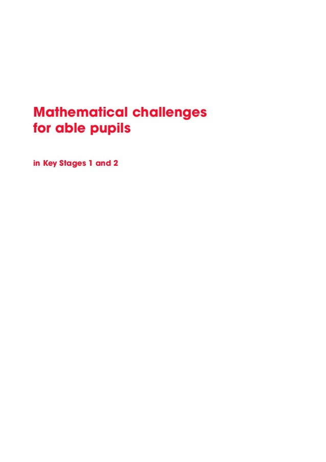 Mathematical challenges for able pupils in Key Stages 1 and 2