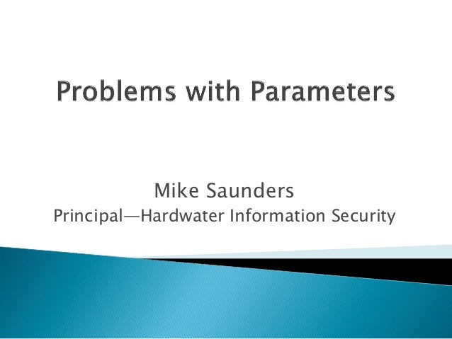 Mike Saunders Principal—Hardwater Information Security