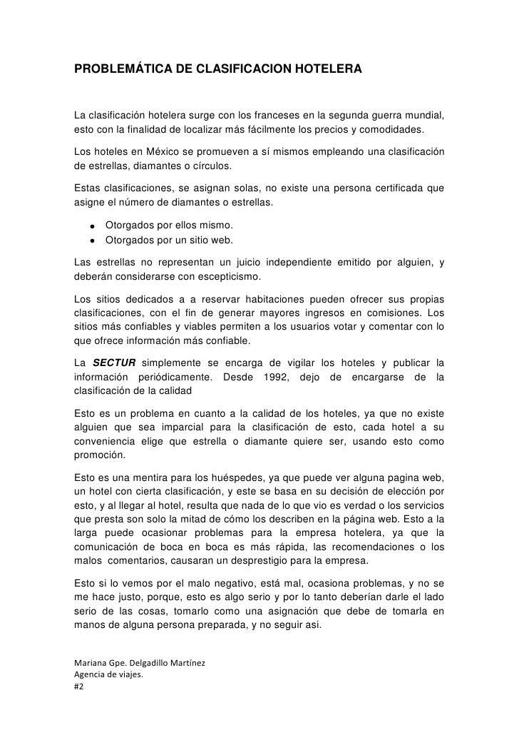 PROBLEMÁTICA DE CLASIFICACION HOTELERALa clasificación hotelera surge con los franceses en la segunda guerra mundial,esto ...