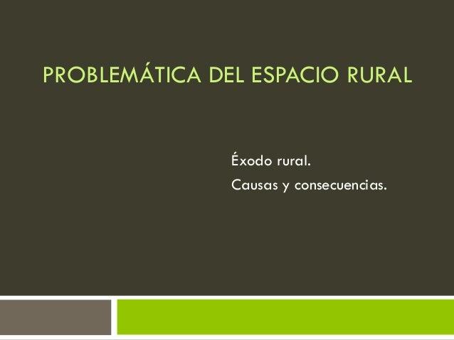 Problem tica del espacio rural for Rural net cool ca