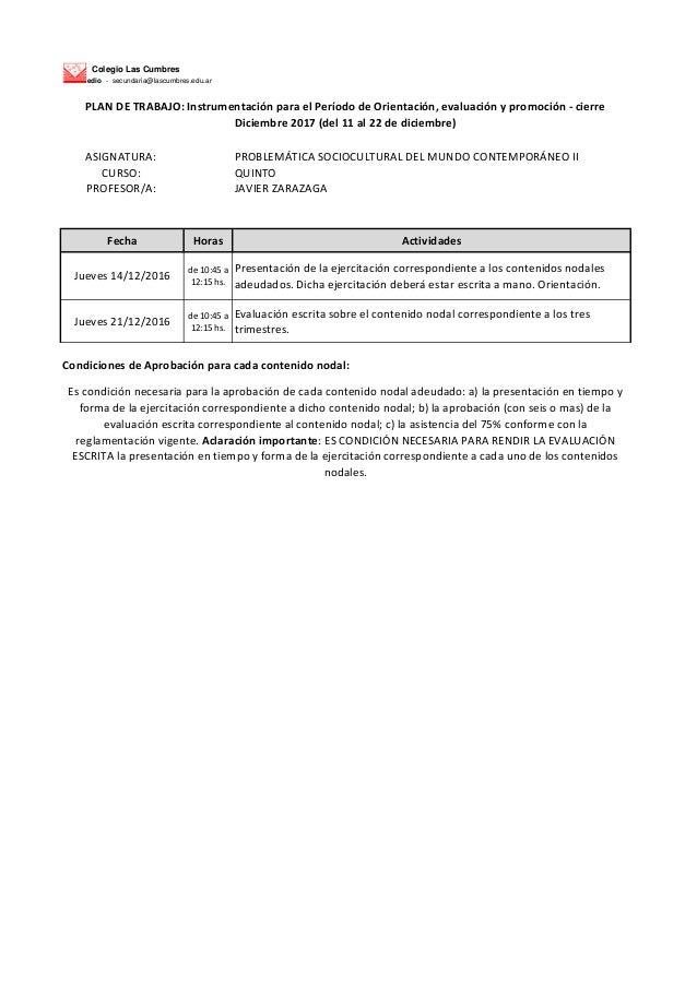 Colegio Las Cumbres Nivel Medio - secundaria@lascumbres.edu.ar ASIGNATURA: PROBLEM�TICA SOCIOCULTURAL DEL MUNDO CONTEMPOR�...