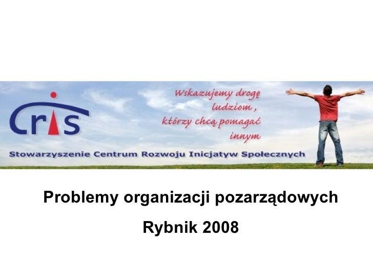 Problemy organizacji pozarządowych Rybnik 2008